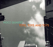 NOCZ Quartet: Toys,toys and toys