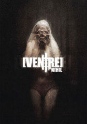 NIHIL (FEAT. IN SLAUGHTER NATIVES): VENTRE��Artbook + CD)