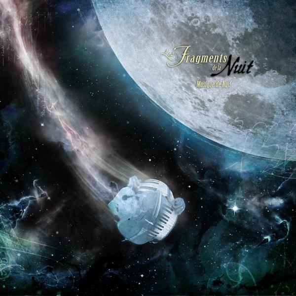 Les Fragments de la Nuit: Musique de Nuit 【予約受付中】