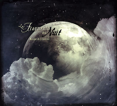 Les Fragments de la Nuit: Musique du Crepuscule