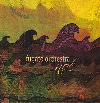 Fugato Orchestra: Noe