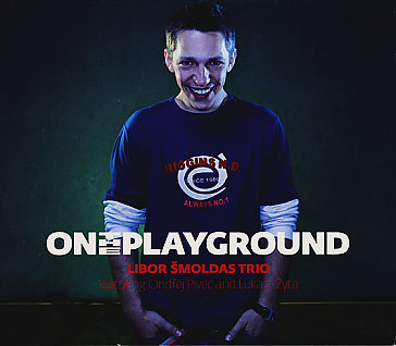 Libor Smoldas Trio: On The Playground