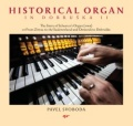 PAVEL SVOBODA: HISTORICAL ORGAN IN DOBRUSKA II. 【予約受付中】