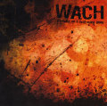 Wach: Firedance On A Dead Mans Grave