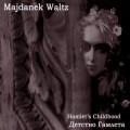 Majdanek Waltz: Hamlet's Childhood  【予約受付中】