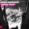 Leszek Kulakowski Ensemble: LOOKING AHEAD 【予約受付中】