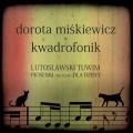 Dorota Miskiewicz & Kwadrofonik: Lutoslawski Tuwim. Piosenki Nie Tylko Dla Dzieci 【予約受付中】