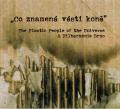 The Plastic People of The Univers: Co znamena vesti kone (CD+DVD) 【予約受付中】
