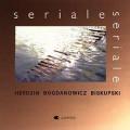Herdzin, Bogdanowicz, Biskupski: Seriale Seriale