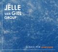 Jelle van Giel group: Songs for everyone 【予約受付中】