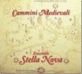 Ensemble Stella Nova: CAMMINI MEDIEVALI