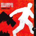 Des Andras Quartet: Tourist No.1. 【予約受付中】