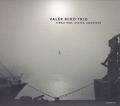 Valer Miko Trio: Vibrations, states, emotions 【予約受付中】