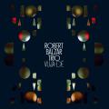 Robert Balzar Trio: Vuja-De 【予約受付中】