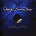 Dandelion Wine: All Becompassed by Stars