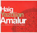 Haig Yazdjian featuring Eleftheria Arvanitaki: Amalur