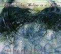 Wendy Rule & Craig Patterson: Beneath the Below is a River