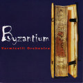 Vermicelli Orchestra: Byzantium