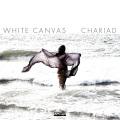 White Canvas: Chariad