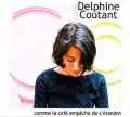 Delphine Coutant: Comme le cafe empeche de s'etendre