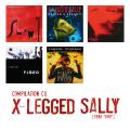 Flat Earth Society: Compilation X-Legged Sally [1986-1997]