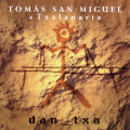 Tomas San Miguel: dan_txa
