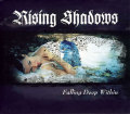 Rising Shadows: Falling Deep Within