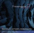Nouvelles Lectures Cosmopolites: FRIESENGEIST part π