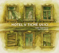 Ivo Cicvarek and Lada Simickova: Hotel v tiche ulici