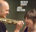Mathilde Renault, Jonas Knutsson: Louana ��ͽ��������