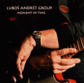 Lubos Andrst Group: Moment In Time