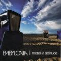 Babylonia: Motel La Solitude [electro]