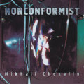 Mikhail Chekalin: NONCONFORMIST(2CD)