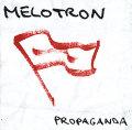 Melotron: Propaganda [electro]