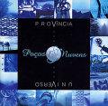 Pacos E Nuvens: Provincia Universo 【予約受付中】