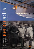Karoly Binder: Retropolis -DVD-