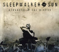 Sleepwalker Sun: Stranger In The Mirror