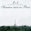 2+1:Summer rain in Paris