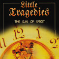 Little Tragedies: The Sun of Spirit