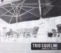 Trio Squelini: Campiello / Terecske