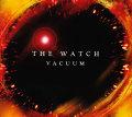The Watch: Vacuum