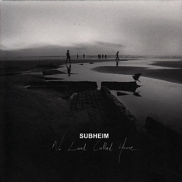 Subheim: No Land Called Home 【予約受付中】