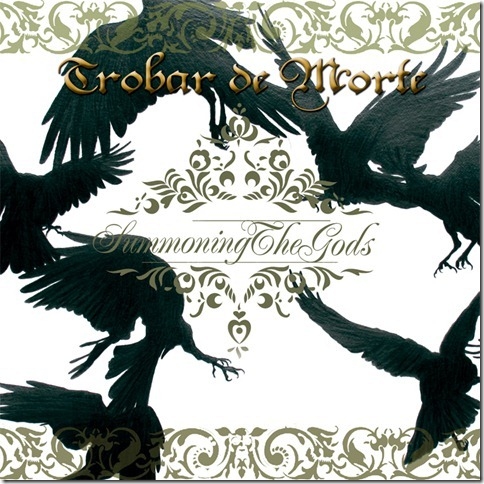 "Trobar de Morte: Summoning the Gods (7""Vinyl) 【予約受付中】"