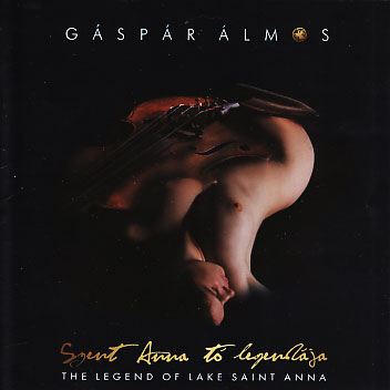 Gaspar Almos: The Legend Of Lake Saint Anna 【予約受付中】
