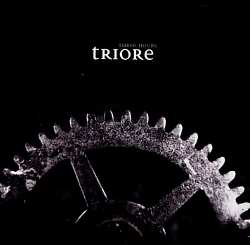 Triore: Three Hours