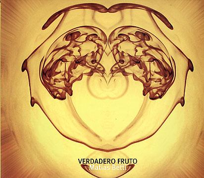 Matias Betti: Verdadero Fruto