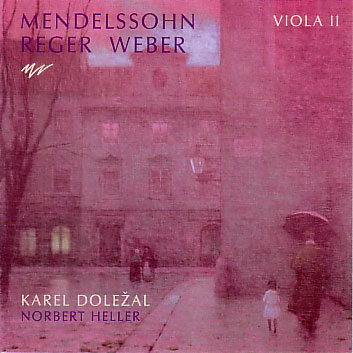 Mendelssohn, Reger, Weber: Viola II