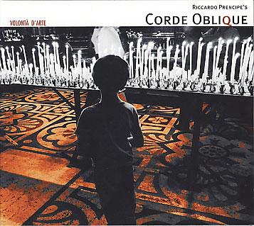 Corde Oblique: Volonta D'Arte