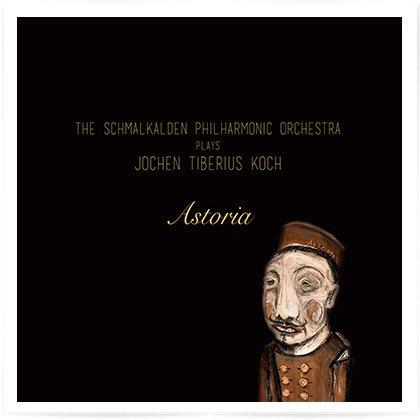 Jochen Tiberius Koch - Astoria