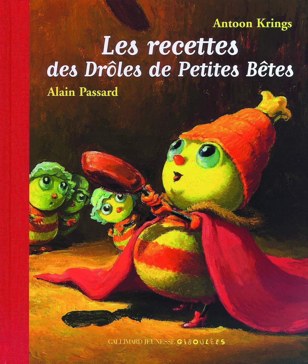 Les recettes des droles de petites betes (フランス語)